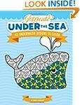 Intricate Under the Sea: 45 Underwate...