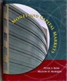 Money and Capital Markets + Powerweb: Ethics in Finance + S&P Bind-In Card (McGraw-Hill/Irwin Series in Finance, Insurance, and Real Est) (0073132616) by Rose, Peter