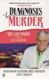 Diagnosis Murder #8: The Last Word (0451221079) by Goldberg, Lee
