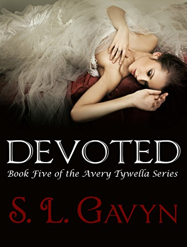 Devoted: Book Five of the Avery Tywella Series