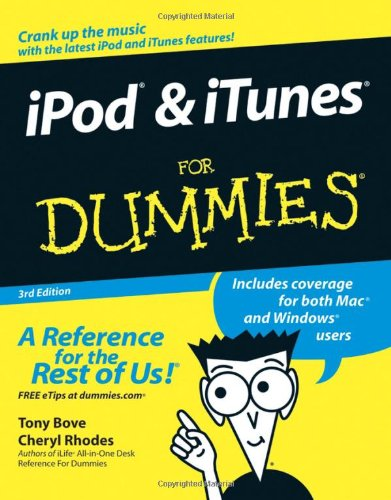 iPod & iTunes For Dummies, 3rd Edition
