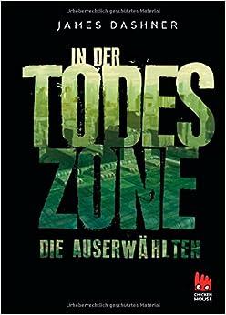 Auserwählten - In der Todeszone (German) Hardcover – May 1, 2013