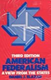 American Federalism: A View from the States (0060418842) by Elazar, Daniel J.