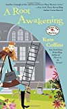 A Root Awakening: A Flower Shop Mystery by  Kate Collins in stock, buy online here