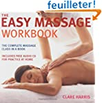 The Easy Massage Workbook: A Complete...