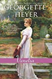 Venetia: a poignant and charming romance about finding your soul-mate and defying convention (Regency Romances)