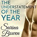The Understatement of the Year Audiobook by Sarina Bowen Narrated by Teddy Hamilton, Christian Fox
