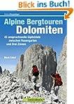 Alpine Bergtouren Dolomiten: Tourenf�...