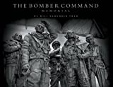 img - for THE BOMBER COMMAND MEMORIAL: We Will Remember Them book / textbook / text book