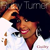 Guiltyby Ruby Turner