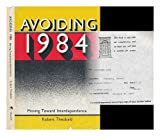 img - for Avoiding 1984, Moving Toward Interdependence book / textbook / text book