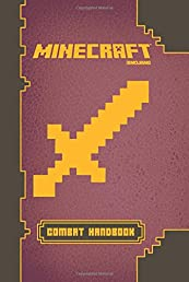 Minecraft: Combat Handbook: An Official Mojang Book