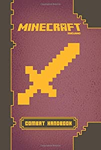 Minecraft: Combat Handbook: An Official Majon Book