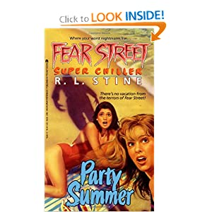 Party Summer (Fear Street Super Chillers, No. 1) by