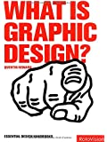 What is Graphic Design? (Graphic Design for the Real World)