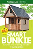 img - for Smart Bunkie: Full plans for a compact guest cabin book / textbook / text book