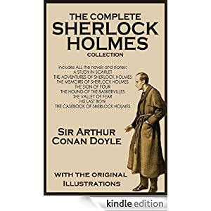 THE COMPLETE SHERLOCK HOLMES COLLECTION with the original illustrations
