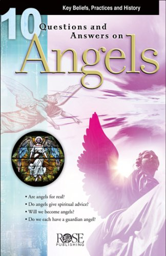 10 Questions & Answers on Angels, Rose Publishing