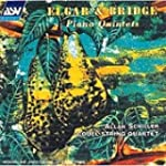 Elgar/Bridge/Piano Quintets