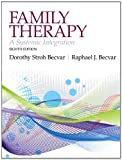 img - for Family Therapy: A Systemic Integration (8th Edition) by Dorothy Stroh Becvar Ph.D. (2012-10-05) book / textbook / text book