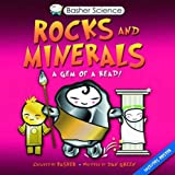 Basher Science: Rocks and Minerals (0753433885) by Dan Green