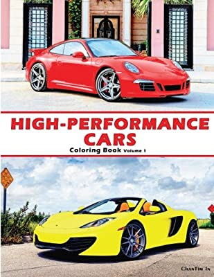High-Performance Cars: A Coloring Book of Cars (Volume 1)
