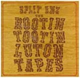 Rootin' Tootin' Luton Sessions [Remastered] [Austr. Import] by Split Enz