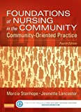 img - for Foundations of Nursing in the Community - Pageburst E-Book on VitalSource (Retail Access Card): Community-Oriented Practice, 4e book / textbook / text book