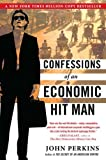 Confessions of an Economic Hit Man (0452287081) by John Perkins