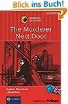 The Murderer Next Door: Lernkrimi Eng...