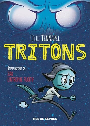 Tritons (2) : Zak l'intrépide fugitif