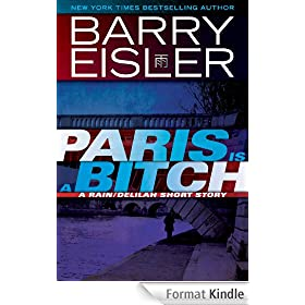Paris Is A Bitch -- A Rain/Delilah Short Story (John Rain) (English Edition)