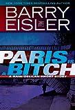 Paris Is A Bitch -- A Rain/Delilah Short Story