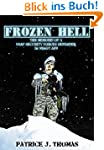 Frozen Hell: The Memoirs of a USAF Se...