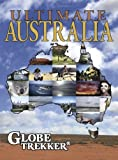 Globe Trekker: Ultimate Australia [DVD] [All Region] [NTSC]