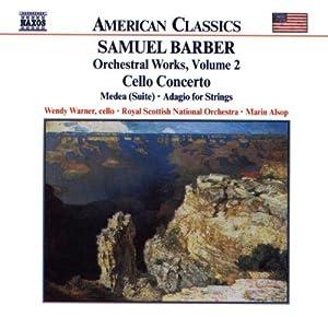 American Classics - Samuel Barber (Orchesterwerke Vol. 2)