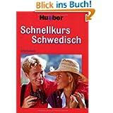 Schnellkurs, Audio-CDs m. Arbeitsbuch, Schwedisch, 3 Audio-CDs: Der Intensivkurs für Anfänger. 10 Lektionen. 1.200...