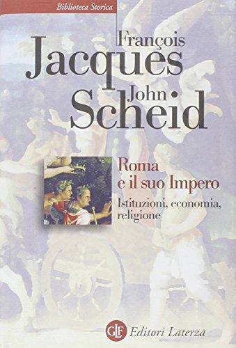 roma-e-il-suo-impero-istituzioni-economia-religione