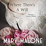 Where There's a Will | Mary Malone