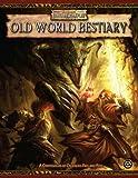 Warhammer Fantasy Roleplay Old World Bestiary (Warhammer Novels)(T. S. Luikart/Ian Sturrock)