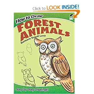 How to Draw Forest Animals (Dover How to Draw) Barbara Soloff Levy and How to Draw