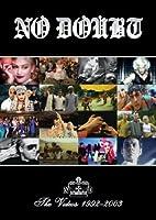 No Doubt : The Videos 1992-2003 (2003)
