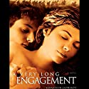 A Very Long Engagement Audiobook by Sebastien Japrisot Narrated by Isabel Keating