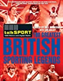 The TalkSPORT 100 Greatest British Sporting Legends talkSPORT