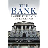 The Bank: Inside the Bank of Englandby Dan Conaghan