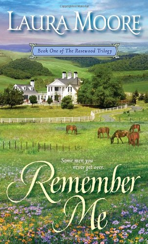 Image of Remember Me: A Rosewood Novel (The Rosewood Trilogy)