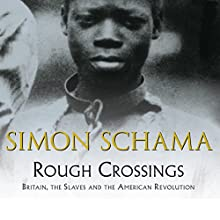 Rough Crossings Audiobook by Simon Schama Narrated by Joseph Paterson