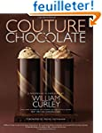 Couture Chocolate: A Masterclass in C...