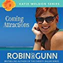 Coming Attractions: Katie Weldon Series, Book 3 (       UNABRIDGED) by Robin Jones Gunn Narrated by Emily Durant