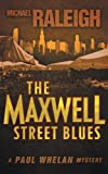 img - for The Maxwell Street Blues: A Paul Whelan Mystery book / textbook / text book